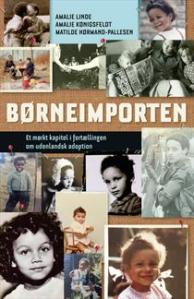 Bookcover: Boerneimporten by af Amalie Linde, Matilde Hoermand-Pallesen & Amalie Koenigsfeldt